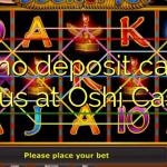 105 no deposit casino bonus at Oshi Casino