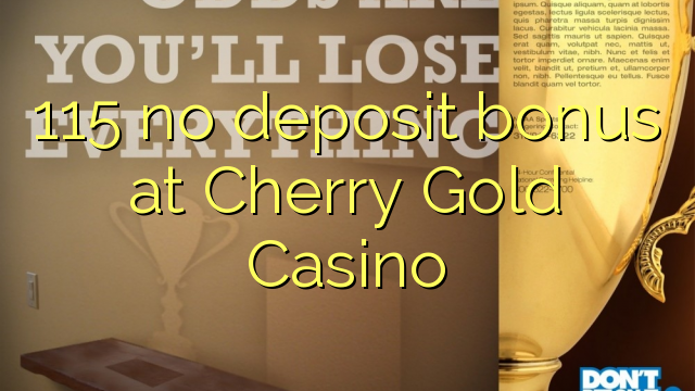 cherry gold casino no deposit bonus codes 2019