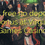 125 free no deposit bonus at Virgin Games Casino
