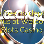 140 free no deposit bonus at Welcome Slots Casino