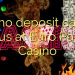 140 no deposit casino bonus at Euro Palace Casino