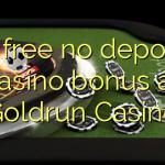 15 free no deposit casino bonus at Goldrun Casino