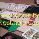 160 no deposit bonus at Nostalgia Casino