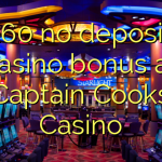 160 no deposit casino bonus at Captain Cooks Casino
