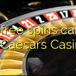 165 free spins casino at Caesars Casino