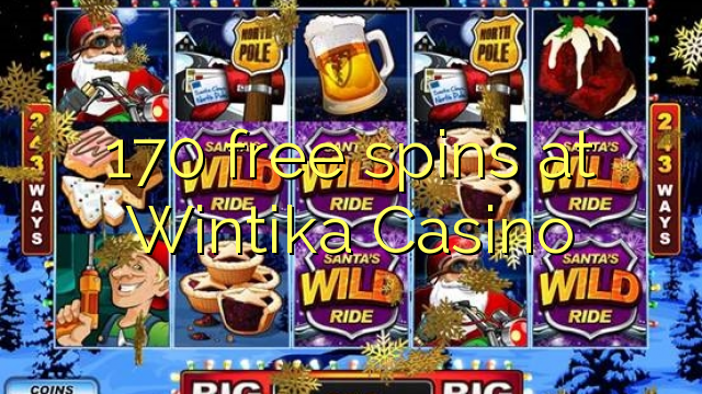 170 free spins at Wintika Casino
