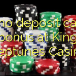 170 no deposit casino bonus at King Neptunes Casino