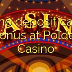 170 no deposit casino bonus at Polder Casino