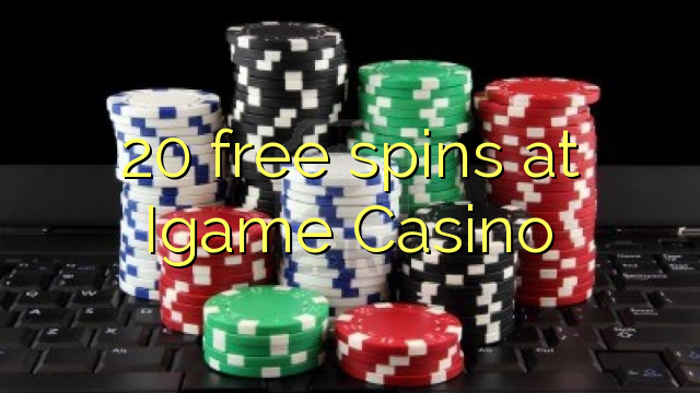 20 free spins at Igame Casino