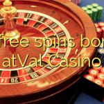 20 free spins bonus atVal Casino