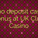 20 no deposit casino bonus at UK Club Casino