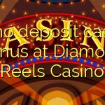 30 no deposit casino bonus at Diamond Reels Casino