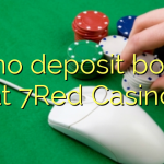 40 no deposit bonus at 7Red Casino