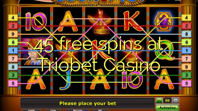 45 free spins at Triobet Casino