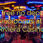 60 free no deposit casino bonus at La Riviera Casino