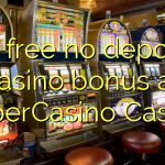 60 free no deposit casino bonus at SuperCasino Casino