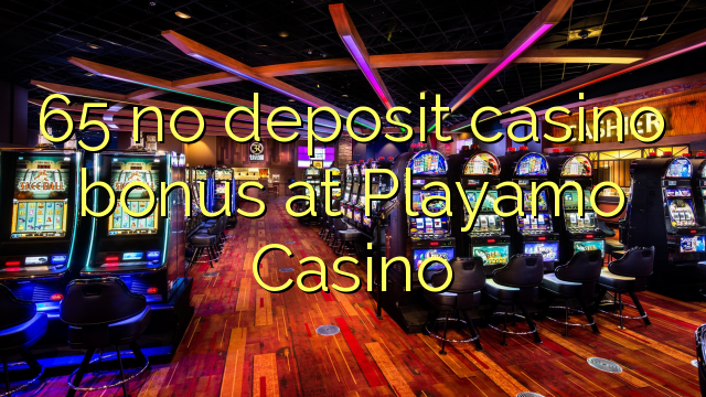 playamo casino no deposit bonus codes