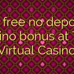 90 free no deposit casino bonus at The Virtual Casino
