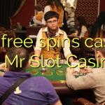 100 free spins casino at Mr Slot Casino