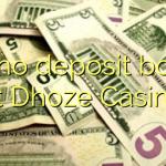 155 no deposit bonus at Dhoze Casino