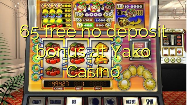 65 free no deposit bonus at Yako Casino