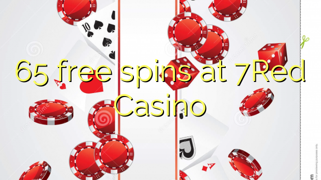 65 free spins at 7Red Casino