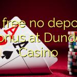 70 free no deposit bonus at Dunder Casino