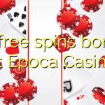 75 free spins bonus at Epoca Casino