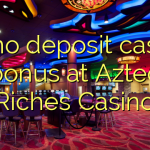 85 no deposit casino bonus at Aztec Riches Casino