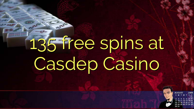 135 free spins at Casdep Casino