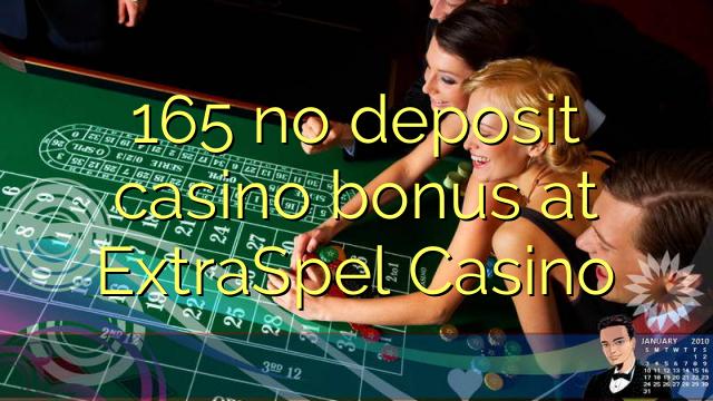 165 no deposit casino bonus at ExtraSpel Casino