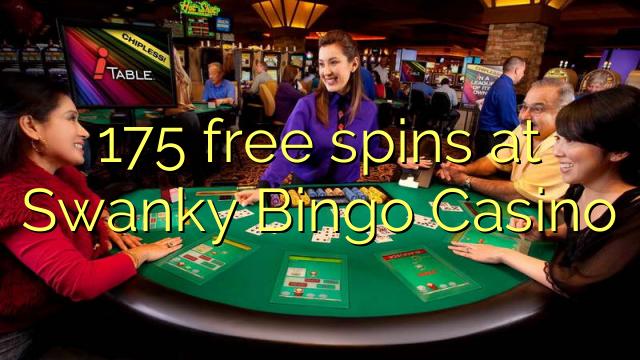 175 free spins at Swanky Bingo Casino