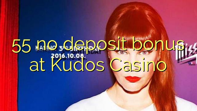 55 no deposit bonus at Kudos Casino