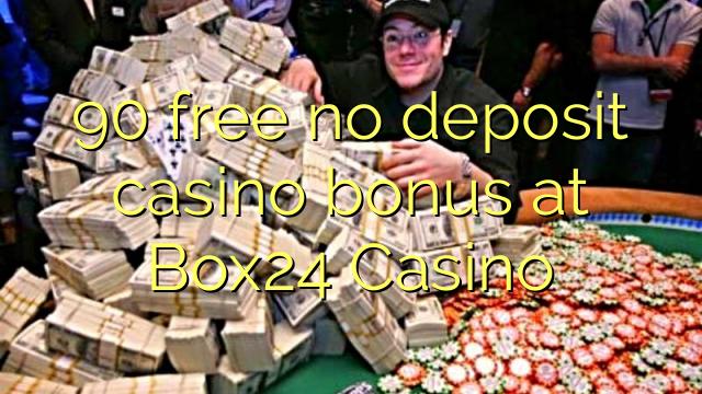 90 free no deposit casino bonus at Box24 Casino