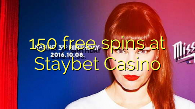 spins озод 150 дар Staybet Казино