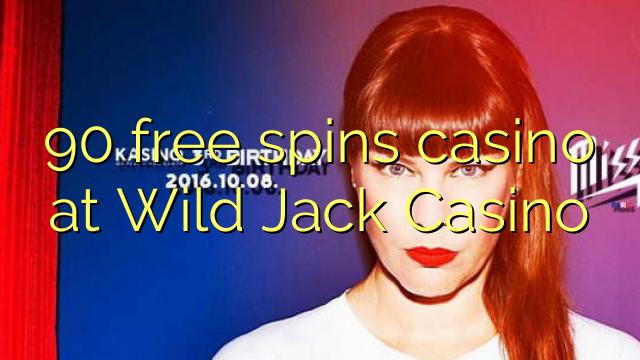 90 bezplatné točenia v kasíne Wild Jack Casino