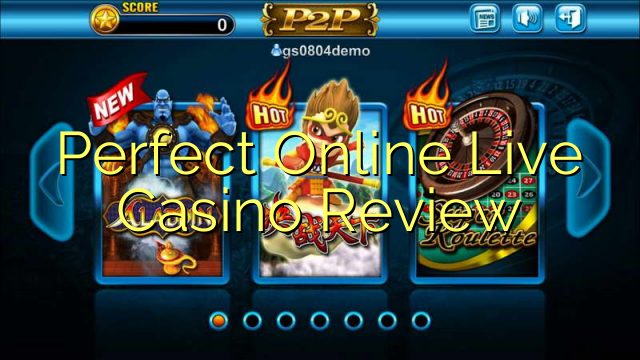 Perfect Online Live Casino Review