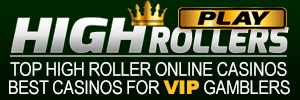 Top High Roller Online Casinos, beste Casinos für VIP Spieler