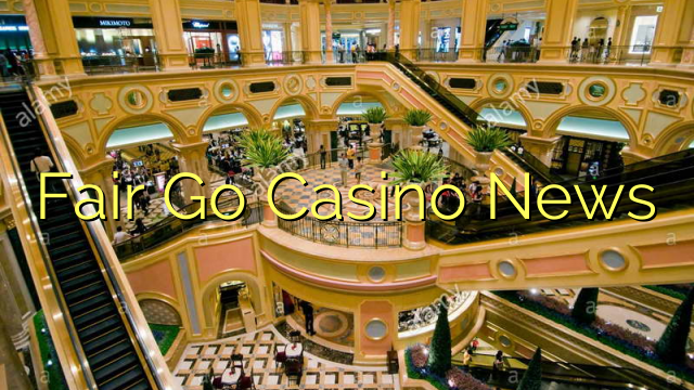 Fair Go Casino News