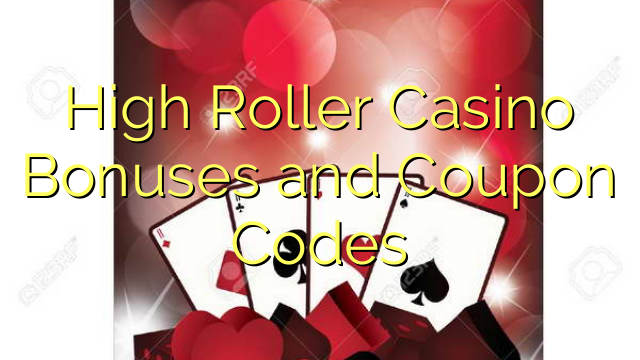 Bonusi za High Roller Casino in kuponske kode
