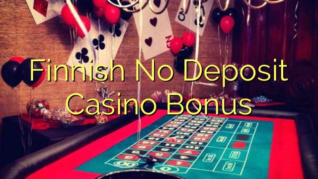 Finlandeză fără depozit Bonus la cazinou