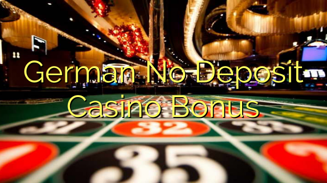German No Deposit Casino Bonus