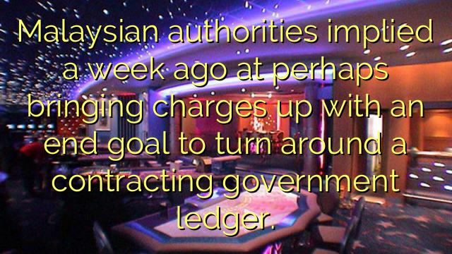 Malaysian authorities implied a week ago at perhaps bringing charges up with an end goal to turn around a contracting government ledger.