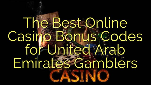 Ang Best Online Casino Bonus Codes alang sa United Arab Emirates Gamblers